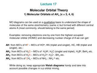 Lecture 17 Molecular Orbital Theory 1) Molecular Orbitals of AH x (x = 3, 4, 6)