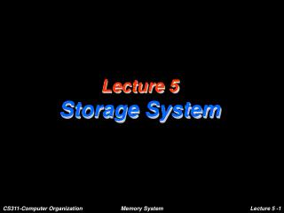 Lecture 5 Storage System