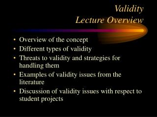 Validity Lecture Overview