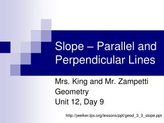 Slope – Parallel and Perpendicular Lines