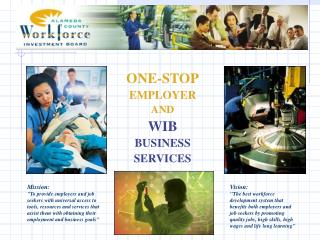ONE-STOP EMPLOYER AND WIB BUSINESS SERVICES