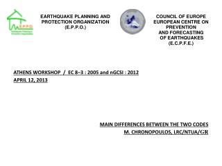 ATHENS WORKSHOP  /  EC 8–3 : 2005 and nGCSI : 2012 APRIL 12, 2013
