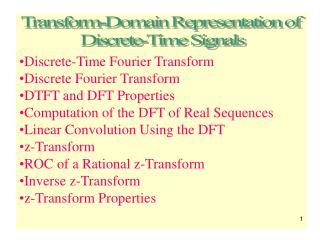 Discrete-Time Fourier Transform Discrete Fourier Transform DTFT and DFT Properties