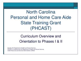 North Carolina Personal and Home Care Aide  State Training Grant (PHCAST)