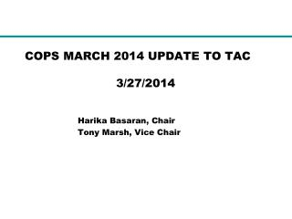 COPS MARCH 2014 UPDATE TO TAC	          	                         3/27/2014