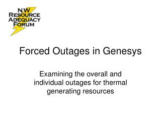Forced Outages in Genesys