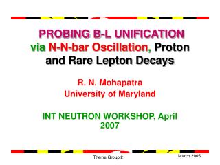 PROBING B-L UNIFICATION via  N-N-bar Oscillation ,  Proton  and Rare Lepton Decays