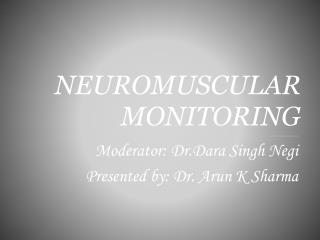 NEUROMUSCULAR MONITORING