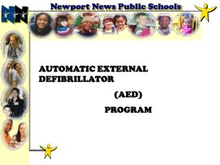 AUTOMATIC EXTERNAL DEFIBRILLATOR (AED) PROGRAM