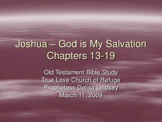 Joshua – God is My Salvation Chapters 13-19