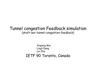 Tunnel congestion Feedback simulation  (draft-wei-tunnel-congestion-feedback)