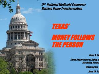 TEXAS'   MONEY FOLLOWS THE PERSON