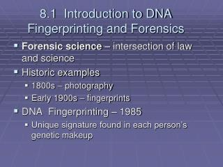 8.1 Introduction to DNA Fingerprinting and Forensics