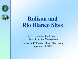 Rulison and  Rio Blanco Sites