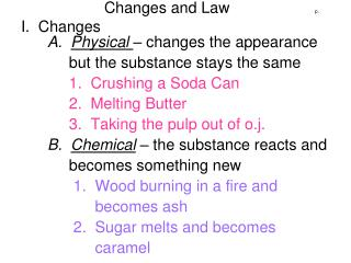 Changes and Law			    p.  I.  Changes