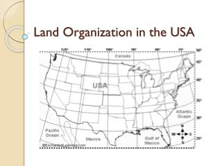 Land Organization in the USA