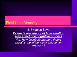 the study and understanding of flashbulb memories on humans