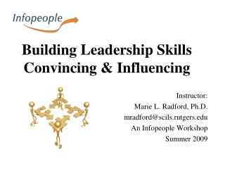 Building Leadership Skills Convincing & Influencing
