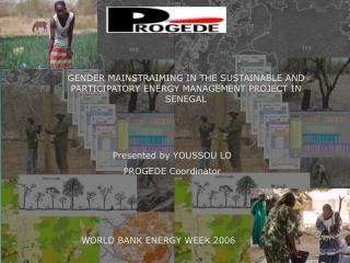GENDER MAINSTRAIMING IN THE SUSTAINABLE AND PARTICIPATORY ENERGY MANAGEMENT PROJECT IN SENEGAL