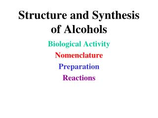 Structure and Synthesis of Alcohols