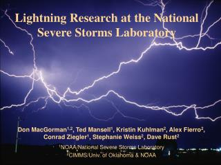 Lightning Research at the National Severe Storms Laboratory