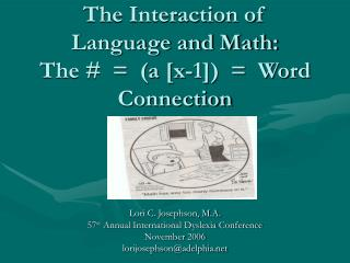 The Interaction of  Language and Math: The #  =  (a [x-1])  =  Word Connection