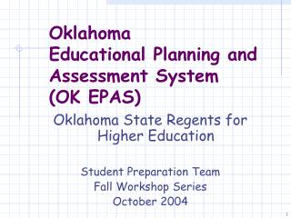 Oklahoma  Educational Planning and Assessment System (OK EPAS)