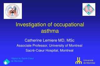 Investigation of occupational asthma