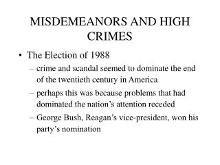 MISDEMEANORS AND HIGH CRIMES