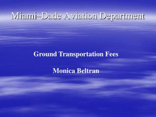 Miami–Dade Aviation Department
