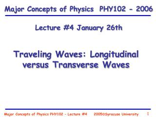 Major Concepts of Physics PHY102 – Lecture #4