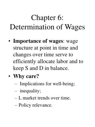 Chapter 6: Determination of Wages
