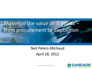 Maximize the value of IT assets – from procurement to disposition