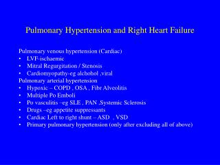 Pulmonary Hypertension and Right Heart Failure