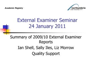 External Examiner Seminar 24 January 2011