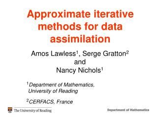 Approximate iterative methods for data assimilation