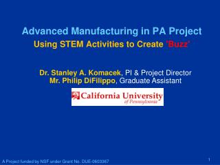 Advanced Manufacturing in PA Project Using STEM Activities to Create  'Buzz'