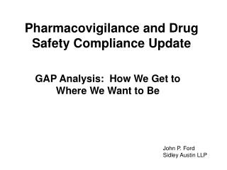 Pharmacovigilance and Drug Safety Compliance Update
