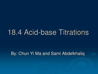 18.4 Acid-base Titrations