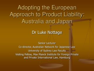 Adopting the European Approach to Product Liability: Australia and Japan