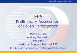 FP5 Preliminary Assessment  of Polish  P articipation