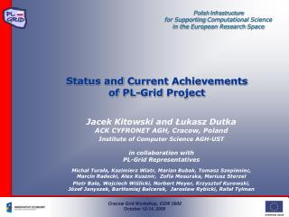 Status and  Current Achievements of  PL-Grid  Project
