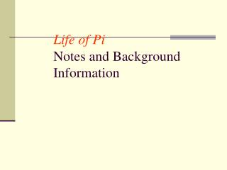 Life of Pi Notes and Background Information
