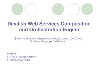Devilish Web Services Composition and Orchestration Engine