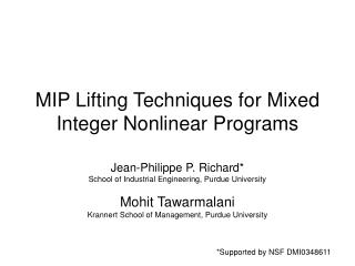 MIP Lifting Techniques for Mixed Integer Nonlinear Programs