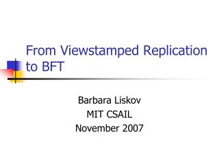 From Viewstamped Replication to BFT