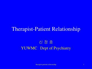 Therapist-Patient Relationship