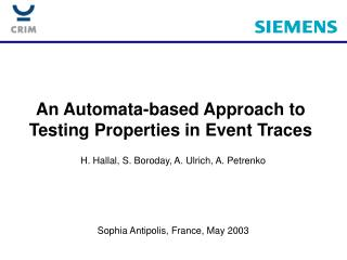 An Automata-based Approach to Testing Properties in Event Traces