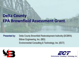 Delta County EPA Brownfield Assessment Grant