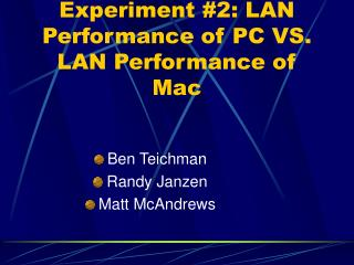 Experiment #2: LAN Performance of PC VS. LAN Performance of Mac